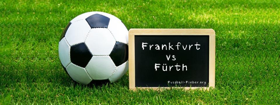 Eintracht Live Stream: Frankfurt – Greuther Fürth